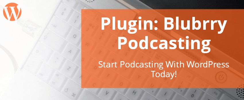 WordPress Podcast 133 Shopping Carts and Webinar Services