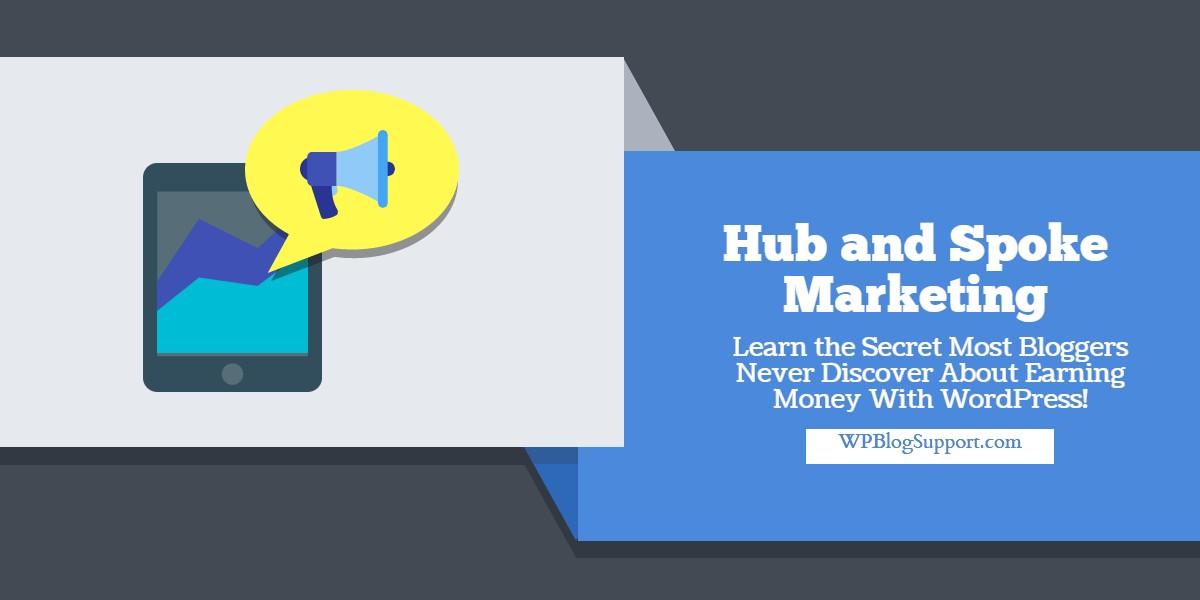 Hub and Spoke Marketing (1)