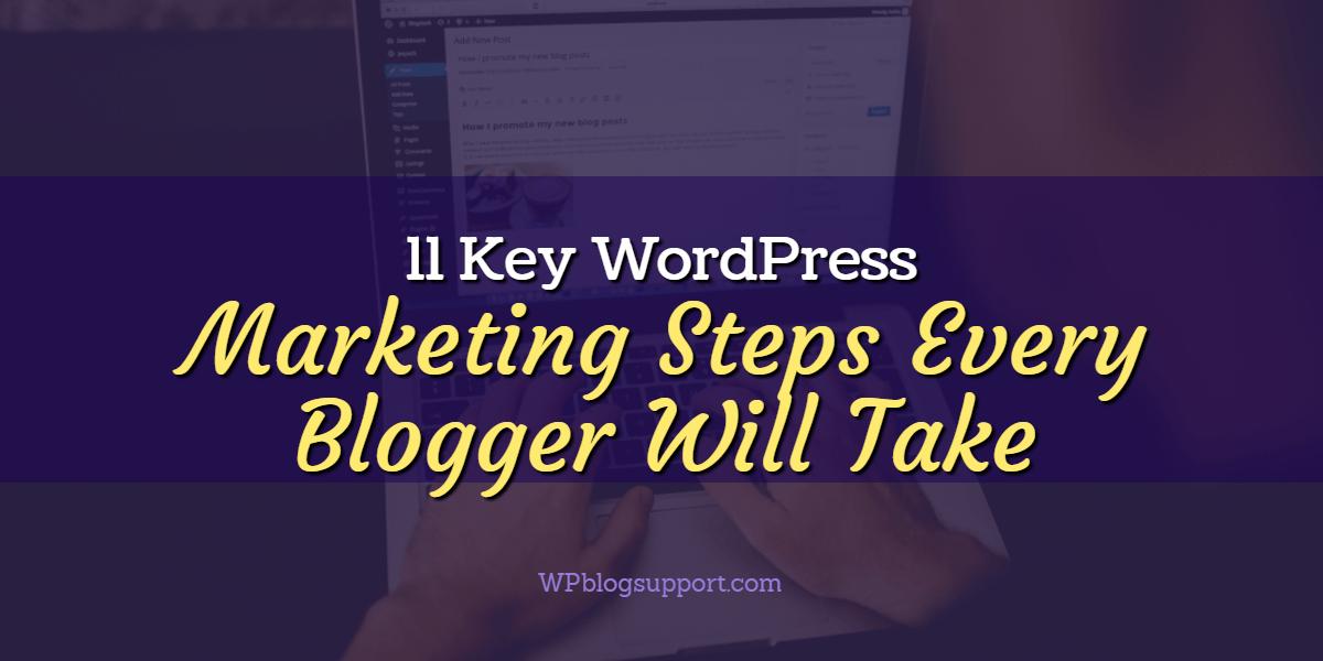11 Key WordPress Marketing Map Tasks