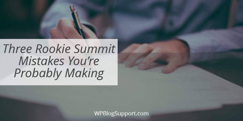Three Rookie Summit Mistakes You're Probably Making